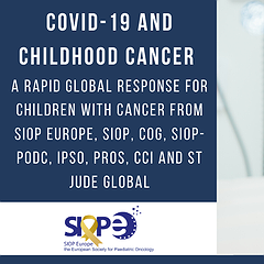 COVID-19: A Rapid Global response for children with cancer